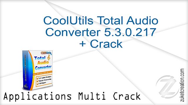CoolUtils Total Audio Converter 5.3.0.217 + Crack