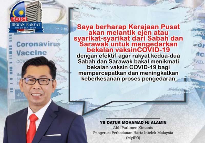 Beri Peluang Syarikat Dari Sabah Dan Sarawak Secara Saksama Untuk edar Vaksin Covid-19 – Mohamad Alamin