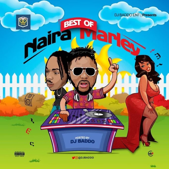 Mixtape: DJ Baddo – Best Of Naira Marley