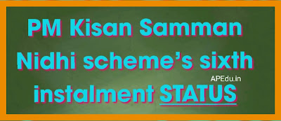 PM Kisan Samman Nidhi scheme's sixth instalment will be sent to 10 crore farmers from August 1