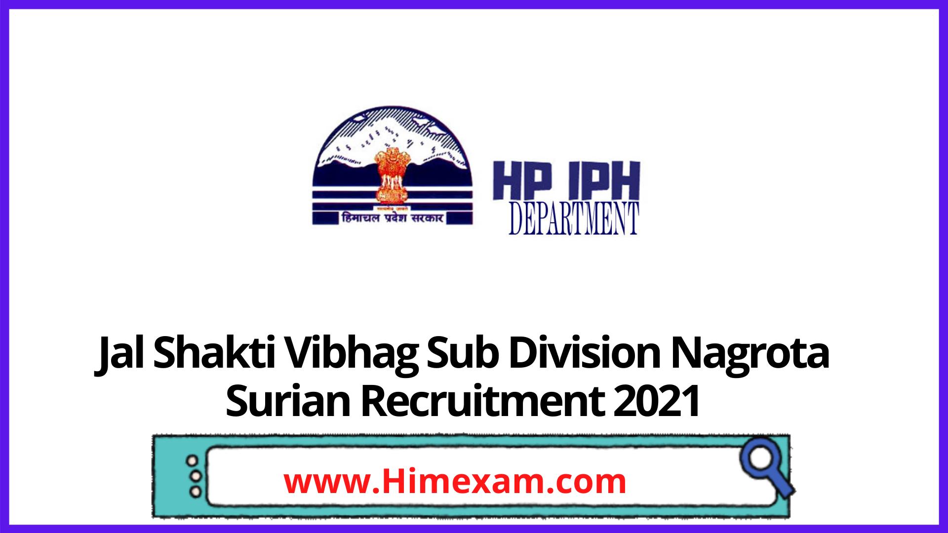 Jal Shakti Vibhag Sub Division Nagrota Surian Recruitment 2021
