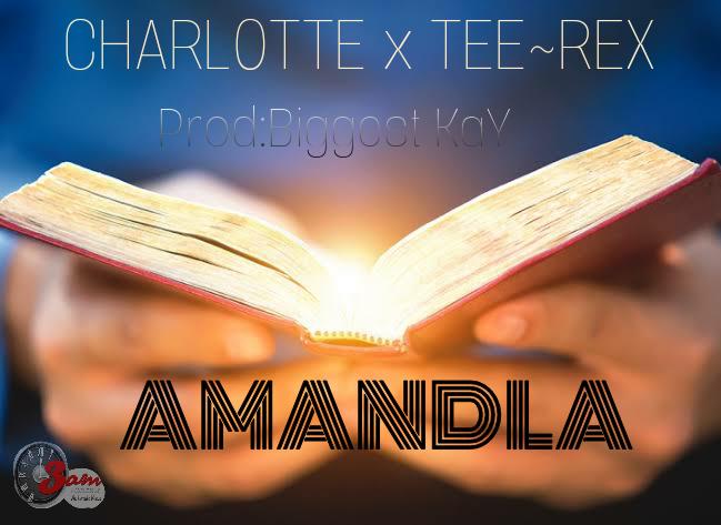 Charlotte  X Tee-Rex - Amandla  mp3 download
