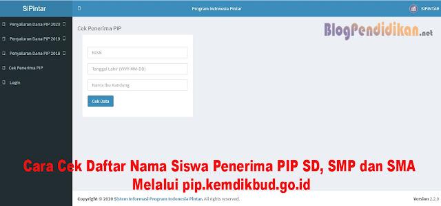Cara Cek Daftar Nama Siswa Penerima PIP SD, SMP dan SMA Melalui pip.kemdikbud.go.id