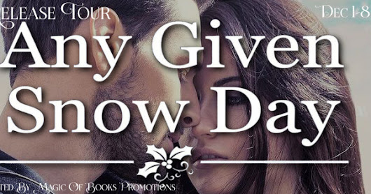 Release Tour for ANY GIVEN SNOW DAY by Marie Harte