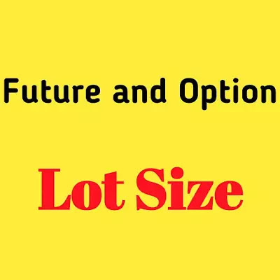 Future and Option Lot Size