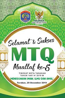 Selamat dan Sukses MTQ Muallaf ke-5 Tingkat Kota Tarakan Tahun 2019 - Kajian Sunnah Tarakan