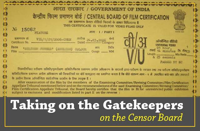 Taking on the gatekeepers: on the Censor Board: THE HINDU EDITORIAL
