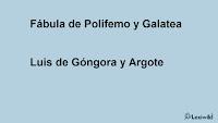 Fábula de Polifemo y GalateaLuis de Góngora y Argote