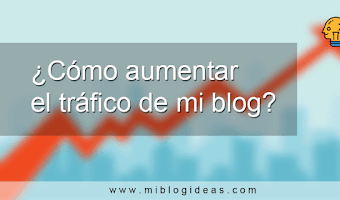 5 claves para aumentar el tráfico de tu blog