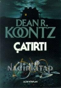 Dean Koontz - Çatırtı