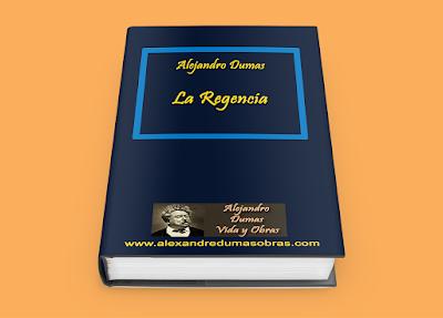 La Regencia - Alejandro Dumas