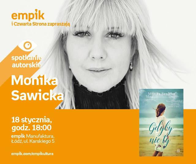 Zapraszam na spotkanie z Moniką Sawicką