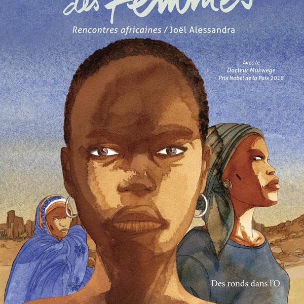 La force des femmes - Rencontres africaines - Joël Alessandra