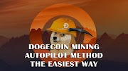 How to Mine Dogecoin: The Autopilot Method of MINING
