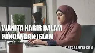 wanita karir dalam pandangan islam