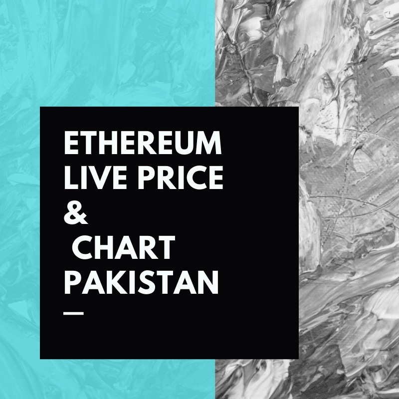 ethereum cryptocurrency price in pakistan