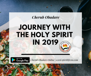 Journey with the Holy Spirit in 2019- Cross Over Programme with Prophet Cherub Obadare