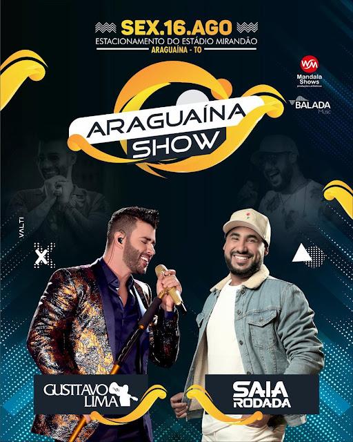 araguaina show gusttavo lima saia rodada