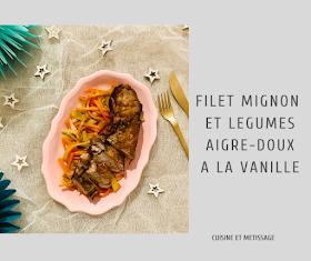 filet mignon légumes aigre-doux vanille