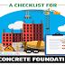 A Checklist for a Concrete Foundation #infographic
