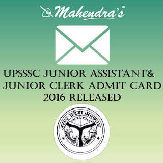 UPSSSC Junior Assistant & Junior Clerk Admit Card 2016 Released
