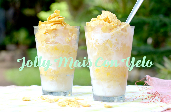 Jolly Mais Con Yelo + Recipe