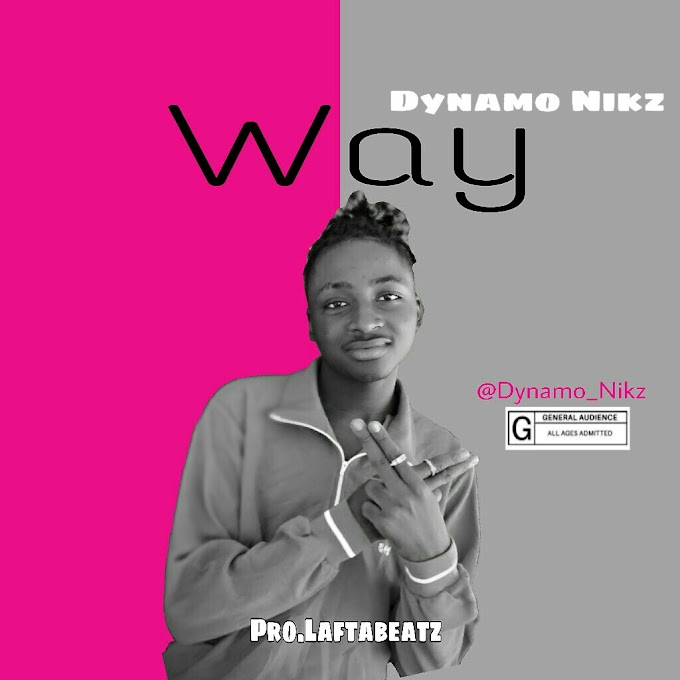 [MUSIC] Dynamo Nickz - Way (Prod.LaftaBeatz)