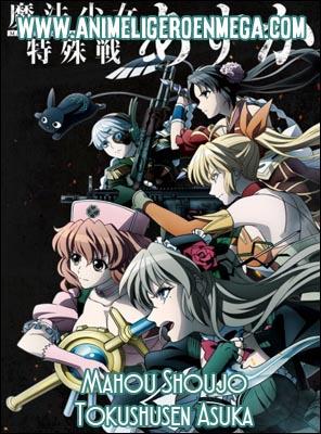Mahou Shoujo Tokushusen Asuka: Todos los Capítulos (12/12) [Mega - MediaFire - Google Drive] TV - HDL