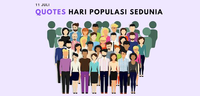 Quotes Ucapan Selamat Hari Populasi Sedunia 11 Juli