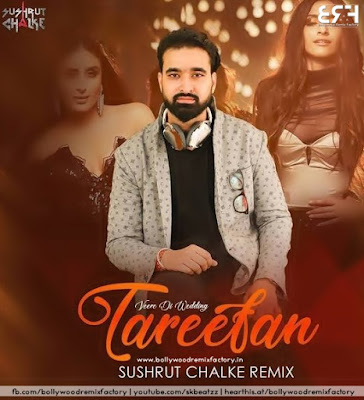 Tareefan (Remix) - Sushrut Chalke