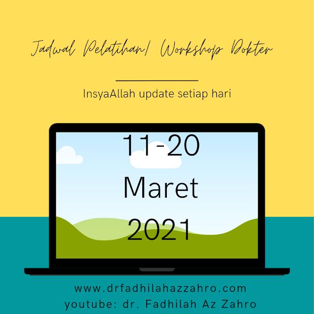 Jadwal Pelatihan/ Workshop Dokter 11-20 Maret 2021