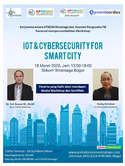 Kegiatan Seminar IoT and Cyber Security for Smart City 18 Mar 2020 - BOGOR