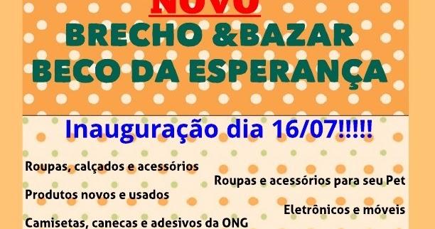 4adf9bb7256 Inauguração do novo brechó e bazar Beco da Esperança dia 16 07 em Curitiba  - Recados Solidários