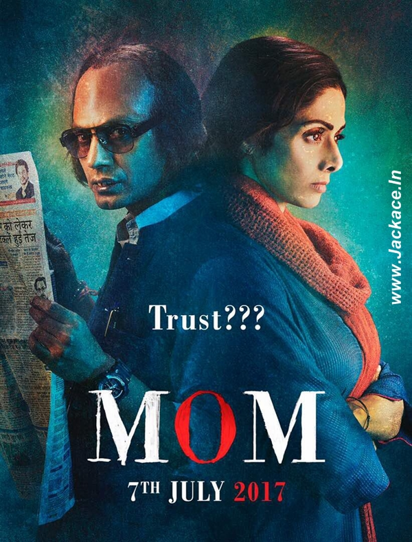 Mom (2017) Hindi Movie Download In 300MB