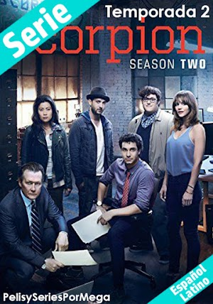 Scorpion - Temporada 2 [Español Latino][Mega][Capitulos Completos]