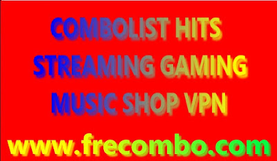 HQ 600K COMBOLIST HITS STREAMING GAMING MUSIC SHOP VPN & LOTS MORE