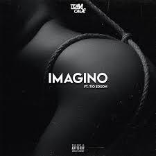 Team Cadê - Imagino (Feat. Tio Edson)