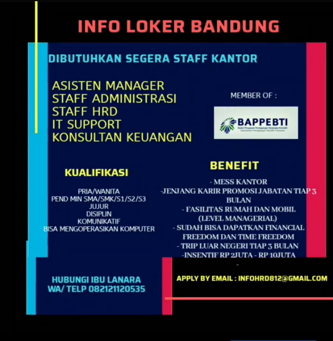 Dibutuhkan Segera Staff Kantor Bandung Mei 2020