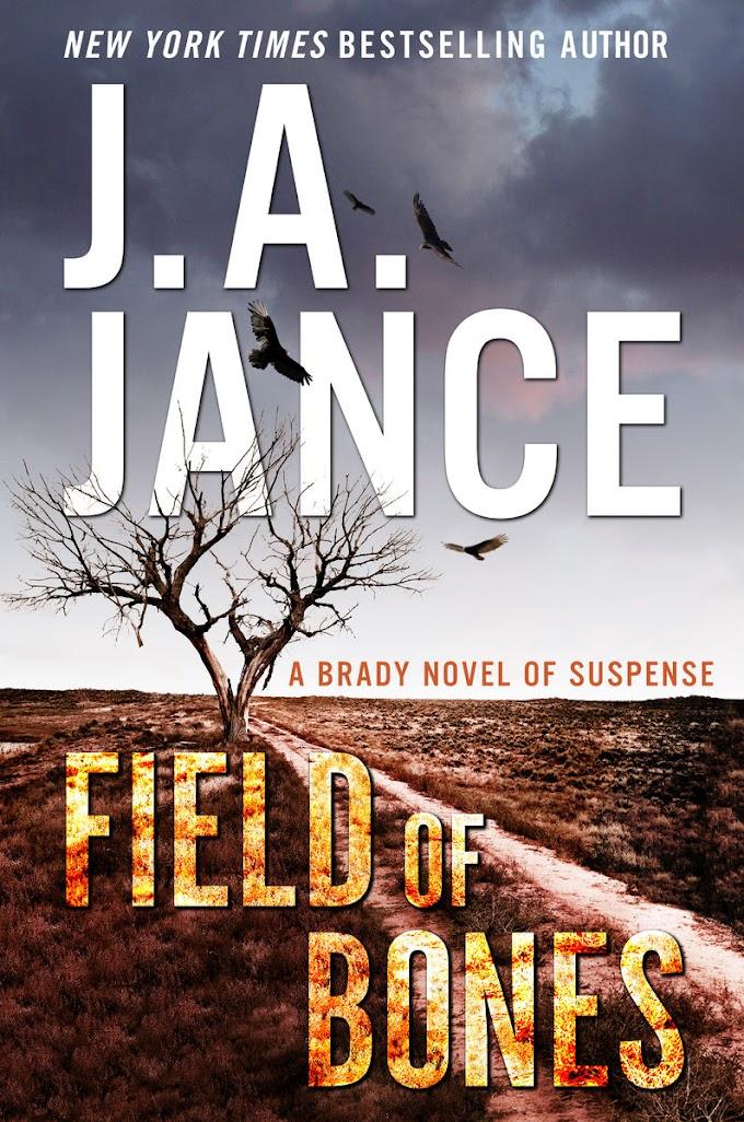 [PDF] Free Download Field of Bones By J. A. Jance