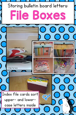 Use file boxes and index card boxes to organize and store bulletin board letters!