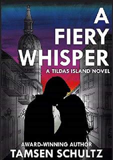 A Fiery Whisper by Tamsen Schultz
