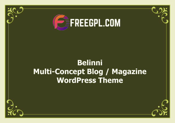 Belinni - Multi-Concept Blog / Magazine WordPress Theme Nulled Download Free