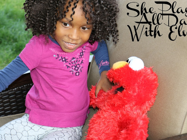 She Played All Day With Elmo - #PlayAllDayElmo