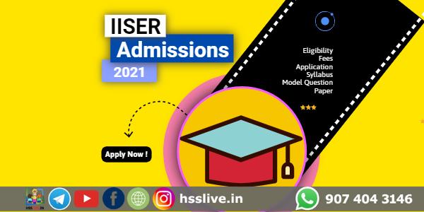 IISER Admissions 2021