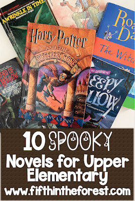 Image of a pile of upper elementary books with the title 10 Spooky Novels for Upper Elementary www.fifthintheforest.com