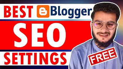 Blogger All SEO Settings, Blogger SEO Settings in Hindi, Blogger Earning in Pakistan - seekhlyonline.com
