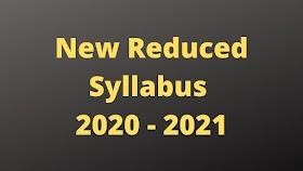 New Reduced Syllabus 2020 - 2021