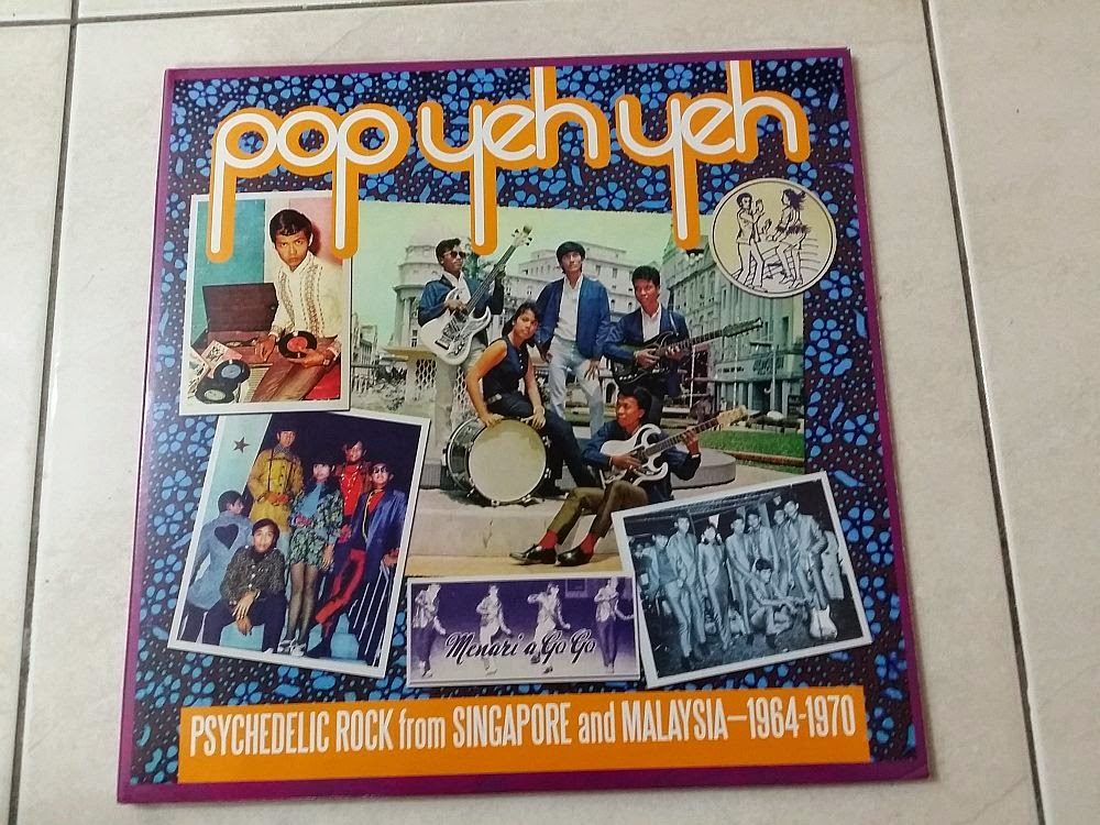 Pop Yeh Yeh - Psychedelic Rock From Singapore and Malaysia