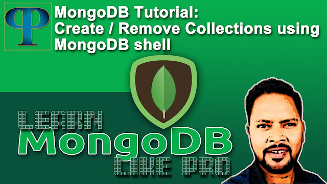 MongoDB Tutorials - How to create-remove collections using MongoDB shell