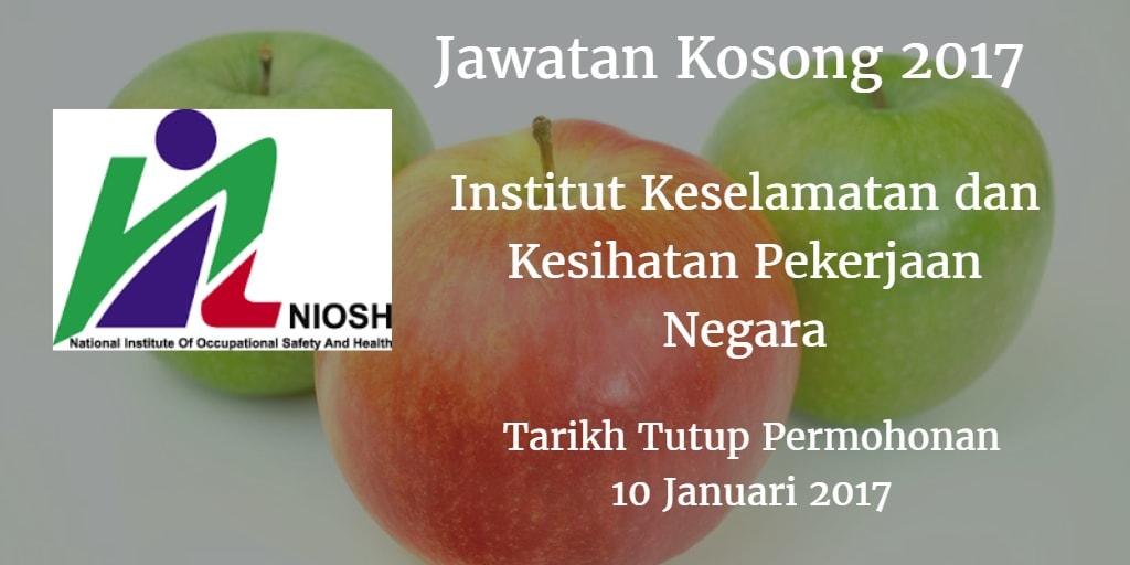 Jawatan Kosong NIOSH 10 Januari 2017